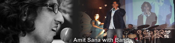 Amit Sana with Band